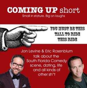 Coming Up Short #81 – David Del Rosario, Eric Rosenblum, and Jon Levine
