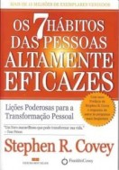 Os 7 hábitos das pessoas altamente eficazes.