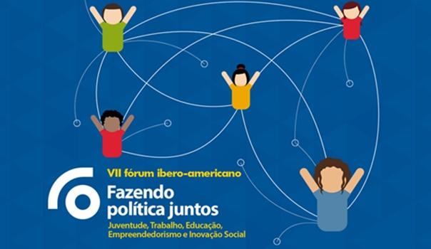 Fórum Ibero-Americano reúne autoridades de vários países para discutir políticas de juventude