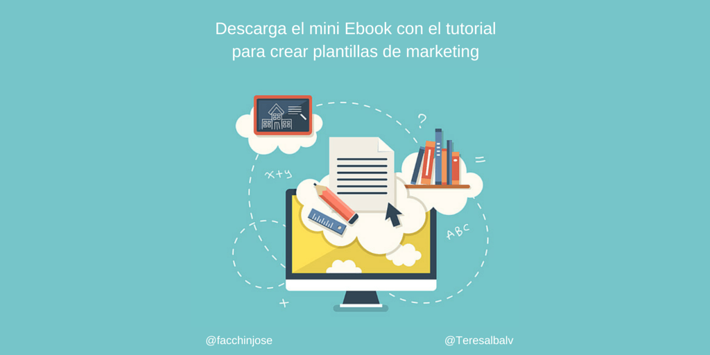 Descarga mini Ebook tutorial para crear plantillas de marketing