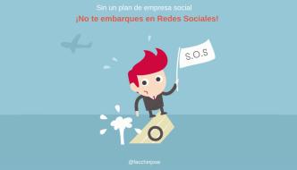 Sin un plan de empresa social ¡No te embarques en Redes!