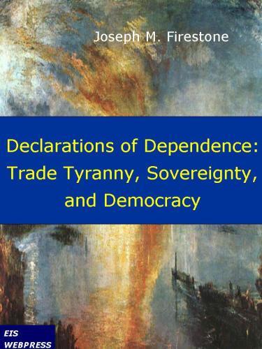 DeclarationsofDependenceTyranny