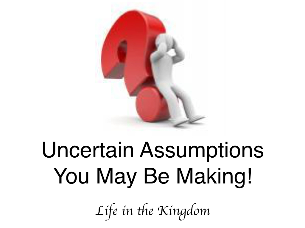 how to avoid making assumptions