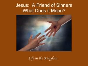 jesus-a-friend-to-sinners-001