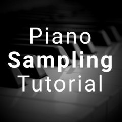 Piano Sampling Tutorial via Pyramind