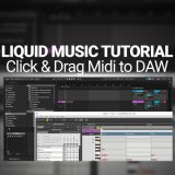 Liquid Music Tutorial: Drag & Drop Midi in DAW
