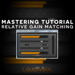 Mastering Tutorial: Effective Gain Matching A|B