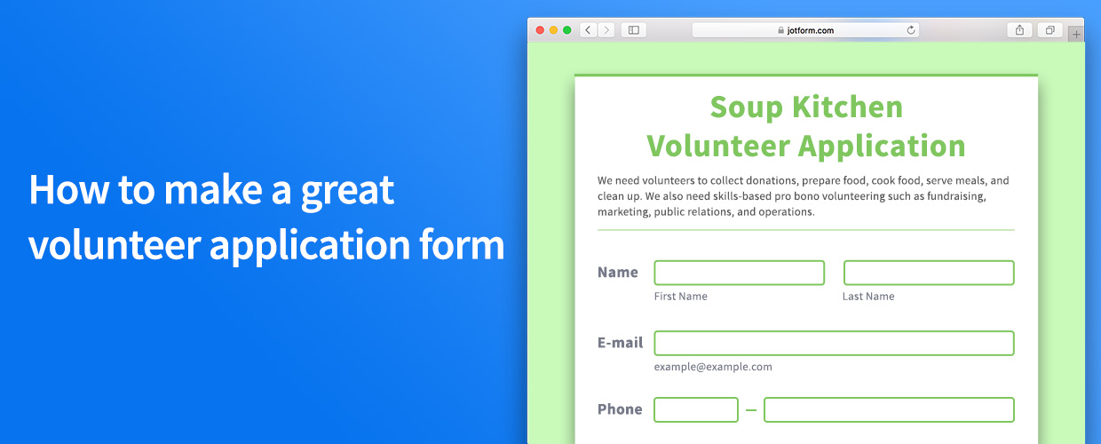 How to Make a Great Volunteer Application Form The JotForm Blog