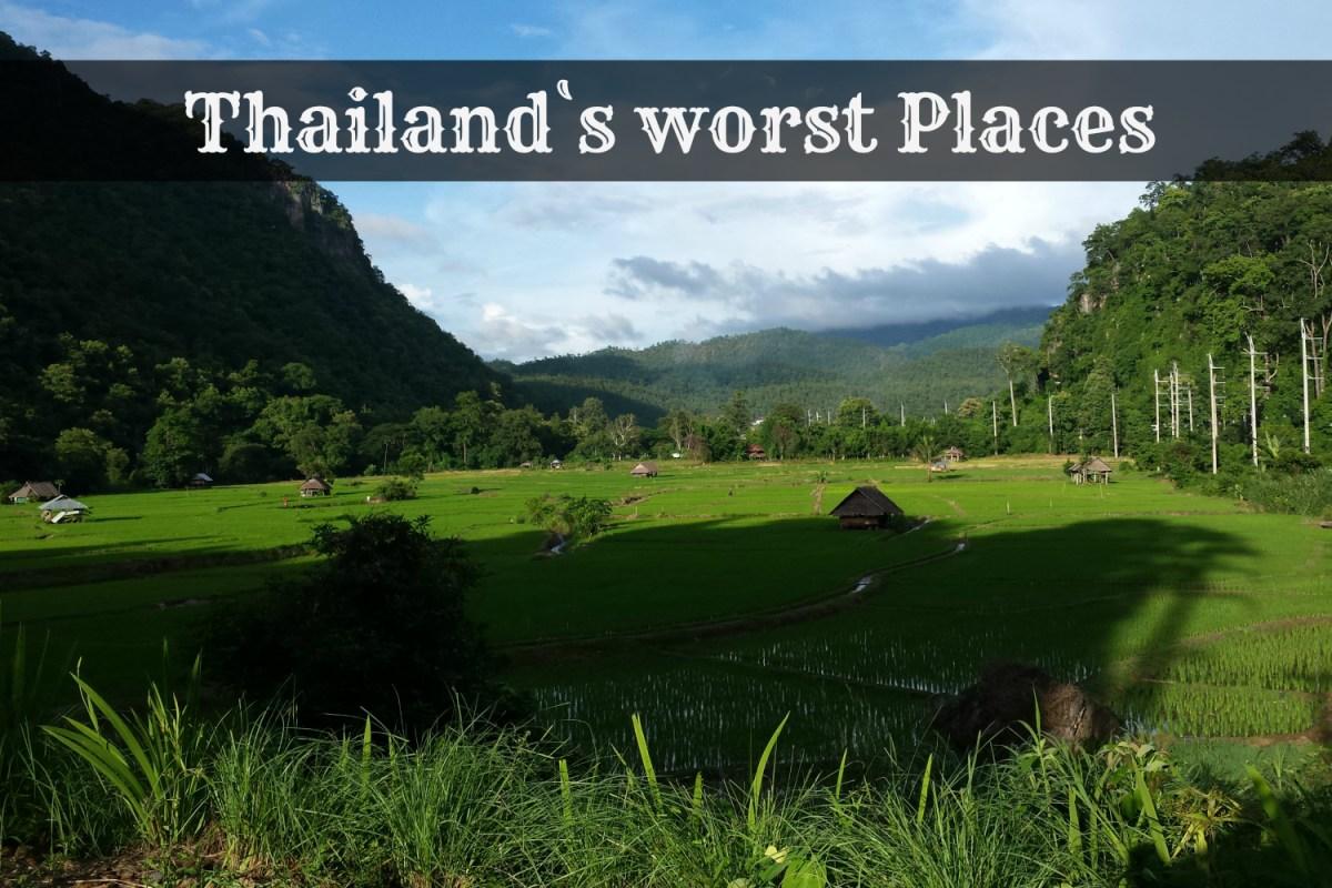 Thailand`s Worst Places – 5 Orte, die völlig überbewertet sind