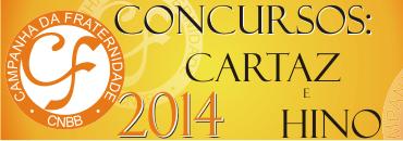 Concurso Campanha da Fraternidade 2014