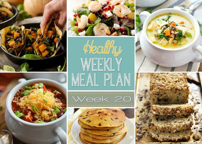 Healthy Meal Plan Week #20 Easy Healthy Recipes - weekly healthy meal plan