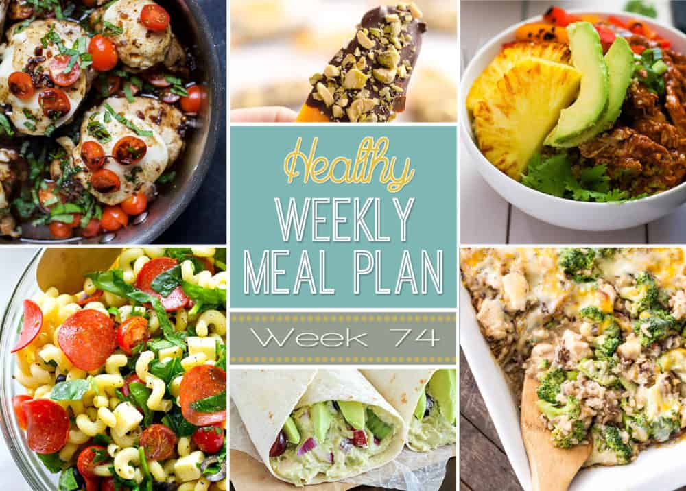 Healthy Meal Plan Week #74 Easy Healthy Recipes - weekly healthy meal plan