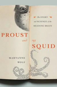 """Proust and the Squid,"" Wolf"