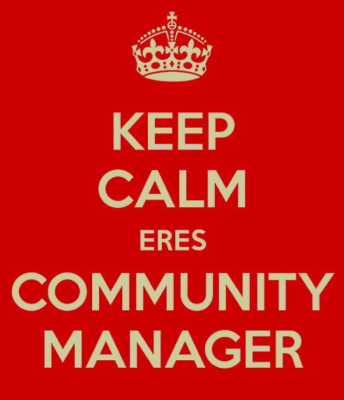 Keep calm... eres community manager