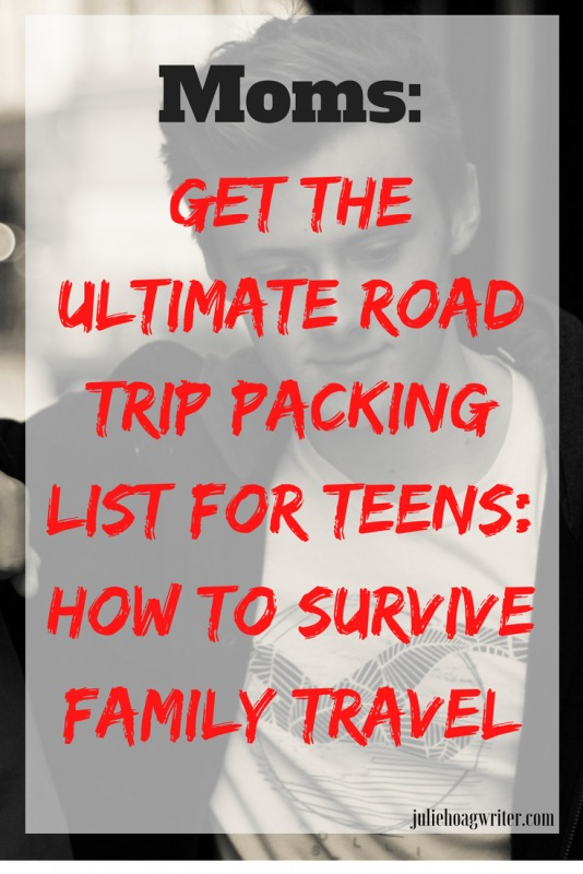 The Ultimate Road Trip Packing List for Teens How to Survive \u2022 A