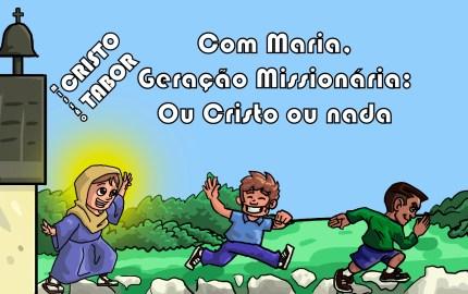 com-maria%2c-geracao-missionaria-ou-cristo-ou-nada2