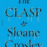 Review: The Clasp by Sloane Crosley