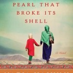Review: The Pearl That Broke Its Shell by Nadia Hashimi