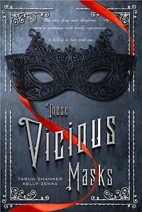 Review: These Vicious Masks by Tarun Shanker & Kelly Zekas