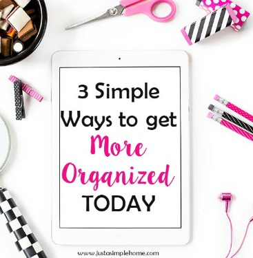 3 ways more organized