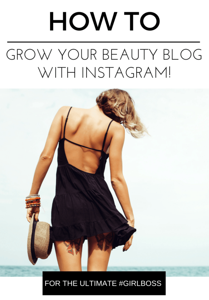 HOW-TO-grow-you-beauty-blog-with-instagram-1