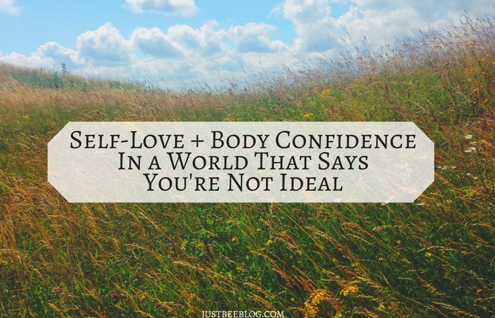 Self-Love & Body Confidence in a World That Says You're Not Ideal