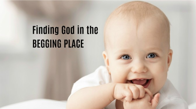 Finding God In the Begging Place (I Samuel 1)