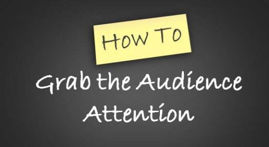 grab audience attention Online Money Making Through Blogging