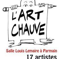 Exposition avec l'ART CHAUVE à Parmain