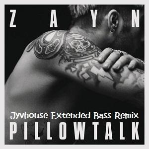 Zayn - Pillow Talk (Jyvhouse Extended Bass Remix)