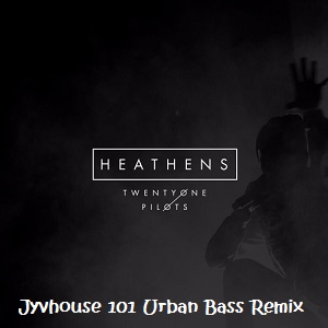21-pilots-heathens-jyvhouse-101-urban-bass-remix