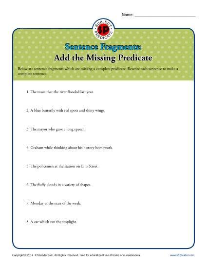 Sentence Fragments Add the Missing Predicate Worksheet