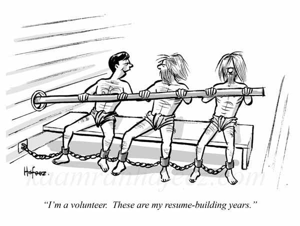 I\u0027m a volunteer These are my resume-building years\