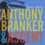 "Anthony Baker & Ascent - ""Dance Music"" (2010)"