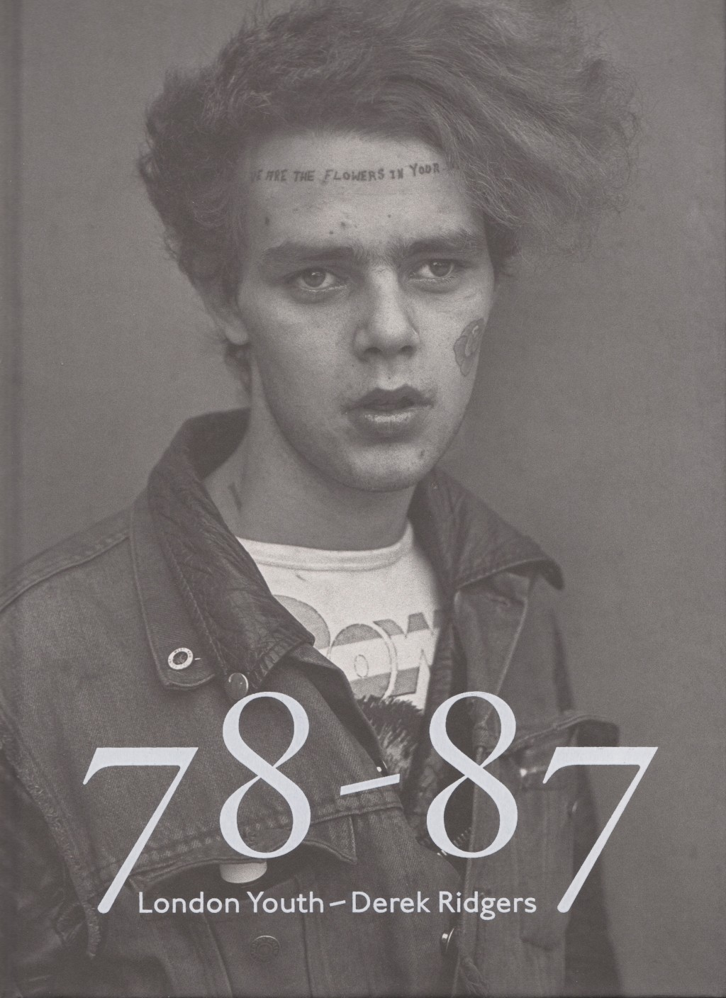 Derek Ridgers' London Youth, Tuinol Barry, King's Road, 1983, cover