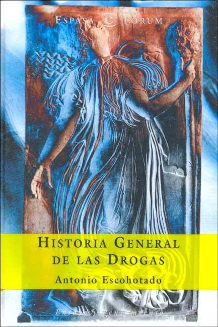 Escohotado_Historia_General_de_las_drogas