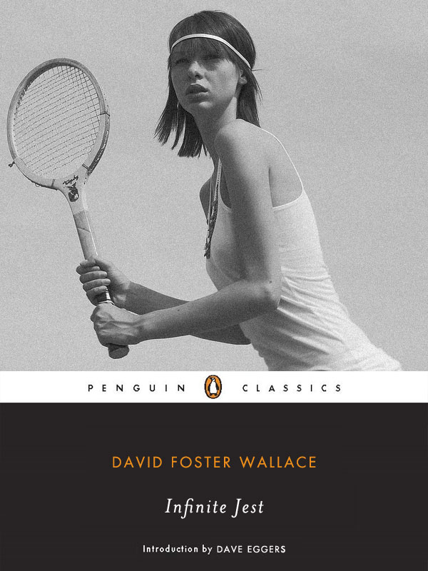 infinite jest david foster wallace