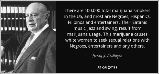 total-marijuana-smokers-in-the-us-and-most-are-negroes-hispanics-filipinos-harry-j-anslinger-66-63-90