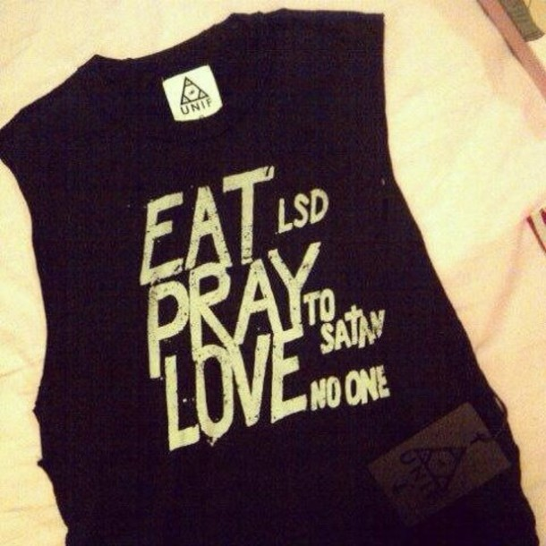 tshirt unif eat lsd pray satan love no one