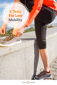 5 Everyday Tasks That Reveal Low Mobility
