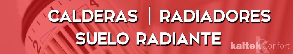 calderas radiadores suelo radiante