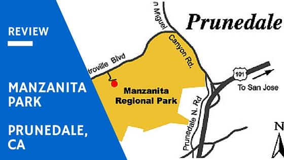 Manzanita Park - Prunedale, CA
