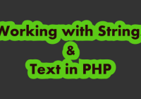 Working with Strings and Text in PHP