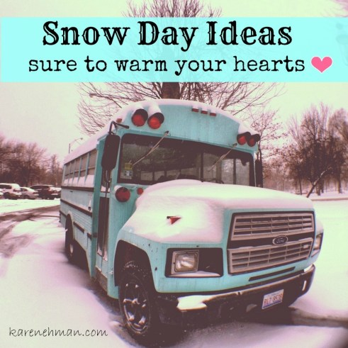 Stuck inside? Here are some snow day ideas to do with your kids {Recipes too!} From karenehman.com