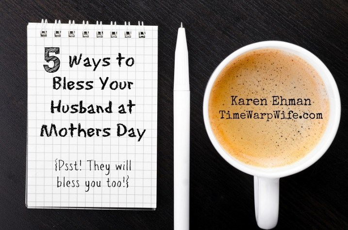 bless.husband.mothers.day