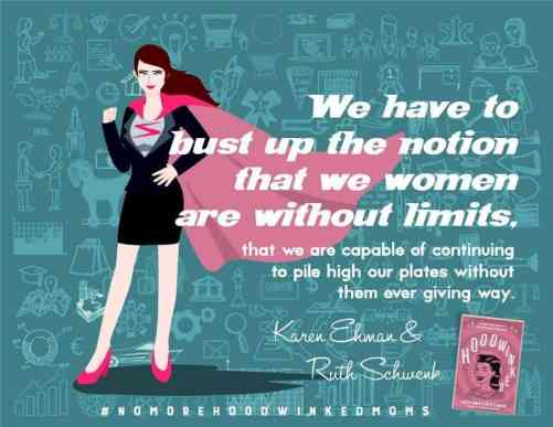 We have limits.  More on the Hoodwinked book at Karenehman.com
