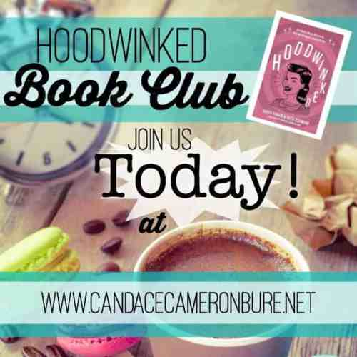 Moms join us for the Hoodwinked Book Club at candacecameronbure.net