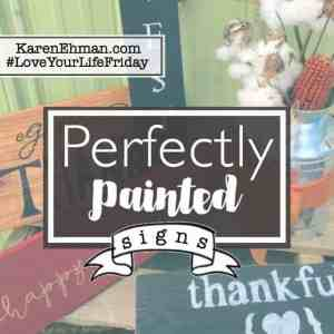 Perfectly Painted Wood Signs for #LoveYourLifeFriday with Amanda Wells