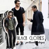 Para eles: Black Clothes