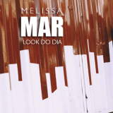 Look do dia: Melissa Mar
